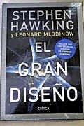 El Gran Diseño - Mlodinow Leonard,Hawking Stephen - Critica