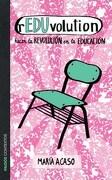 Reduvolution. Hacer la Revolucion en la Educacion - Acaso Maria - Paidos