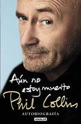 Aún no Estoy Muerto - Phil Collins - Aguilar