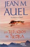 Refugios de Piedra, los - Jean M. Auel - Oceano / Maeva
