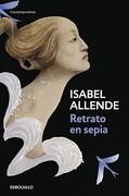 Retrato en Sepia (Debolsillo/Argentina) - Isabel Allende - Debolsillo