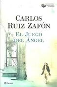 El Juego del Angel (Cementerio de Libros Olvidados #2) - Carlos Ruiz Zafon - Planeta