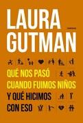 Que nos Paso Cuando Fuimos Ni/Os - Gutman Laura - Sudamericana