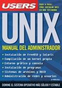 Unix Manual del Administrador [Paso a Paso Como Instalar Unix en una Tostadora] - Colli Matias - Mp Edicion