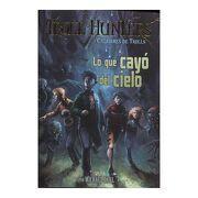 Lo que Cayo del Cielo (Troll Hunters Cazadores de Trolls 1) (Bolsillo) - Michael Dahl - Latinbooks