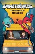 Animatronicos - Itowngameplay - Temas De Hoy