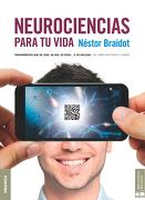 Neurociencias Para tu Vida - Nestor Braidot - Granica