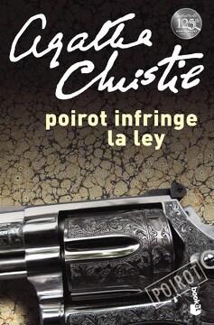portada Poirot Infringe la ley (Biblioteca Agatha Christie) (Booket) (Rustica)