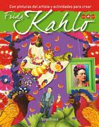 Frida Kahlo (Coleccion con + Arte) (Con Pinturas del Artista y Actividades Para Crear) - Fabiana Pavela - Artemisa