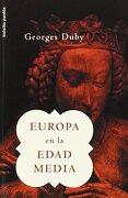 Europa en la Edad Media - Georges Duby - Ediciones Paidos Iberica