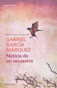 Noticia de un Secuestro - Gabriel Garcia Marquez - Debolsillo