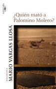 Quién Mató a Palomino Molero? (Biblioteca Mario Vargas Llosa) - Mario Vargas Llosa - Alfaguara
