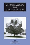 Bonsai y la Vida Privada de los Arboles - Alejandro Zambra - Anagrama