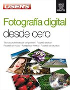 Fotograf? A Digital Desde Cero: Manuales Users (Spanish Edition) - Users Staff - Creative Andina Corp.