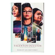 Talentos Ocultos - Margot Lee Shetterly - Harper Collins
