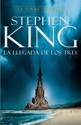 La Llegada de los Tres (la Torre Oscura ii) (Exitos) - Stephen King - Plaza & Janes Editores