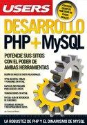 Desarrollo php + Mysql Potencie sus Sitios con el Poder  de Ambas Herramientas - Minera Francisc - Mp Edicion