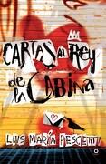Cartas al rey de la Cabina - Pescetti Luis Maria - Loqueleo