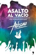 Asalto al Vacio - Arkano - TEMAS DE HOY