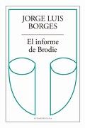El Informe de Brodie - Borges Jorge Luis - Sudamericana