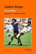 El Partido - Andrés Burgo - Tusquets