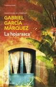La Hojarasca - Gabriel Garcia Marquez - Debolsillo