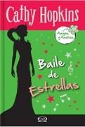 Baile de Estrellas - Cathy Hopkins - V R Editoras