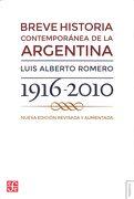 Breve Historia Contemporanea de la Argentina - Luis Alberto Romero - Fondo de Cultura Económica