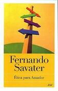 Etica Para Amador - Fernando Savater - Ariel