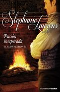 Pasión Inesperada: El Club Bastion iv (Booket Logista) - Stephanie Laurens - Booket