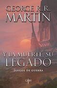 Y la Muerte, su Legado - George R. R. Martin - Plaza Y Janés