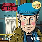 Eduardo Galeano Para Chicas y Chicos - Nadia Fink - El Rincon Del Quijote