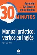 Manual Práctico: Verbos en Inglés - Maria Luisa Millan - Alma