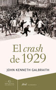 El Crash de 1929 - John Kenneth Galbraith - Ariel