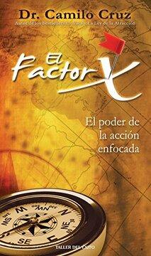 portada El Factor x: El Poder de la Accion Enfocada