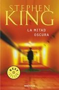 La Mitad Oscura - Stephen King - Debolsillo