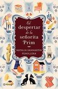 El Despertar de la Señorita Prim - Natalia Sanmartín Fenollera - Planeta