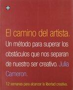 El Camino del Artista. Un Método Para Superar los Obstáculos que nos Sepa - Julia Cameron - Troquel