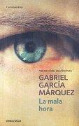La Mala Hora - Gabriel Garcia Marquez - Debolsillo