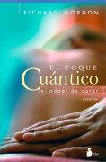 El Toque Cuantico - Richard Gordon - Sirio