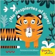 No Despiertes al Tigre - Varios Autores - Planeta