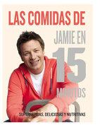 Las Comidas de Jamie en 15 Minutos - Jamie Oliver - Rba