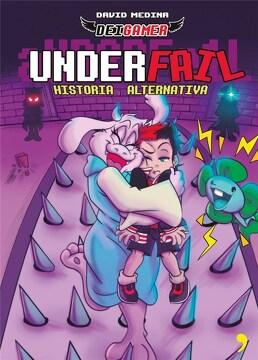 portada Underfail 1-Historia Alternativa