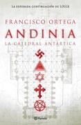 Andinia la Catedral Antartica - Ortega Francisco - Planeta