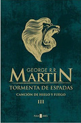 Tormenta de Espadas (Cancion de Hielo y - George R.R. Martin - Debolsillo