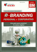 E- Branding Personal y Corporativo: Una Guia Para Construir tu Marca Digital - William Garcia Roca - Macro