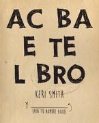 Acaba Este Libro - Keri Smith - Paidos