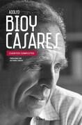 Cuentos Completos - Adolfo Bioy Casares - Emece