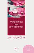 Mindfulness para principiantes - Jon Kabat-Zinn - KAIROS