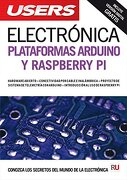 Electr? Nica: Plataformas Arduino y Raspberry pi , Manuales Users (Spanish Edition) - Users Staff - Creative Andina Corp.